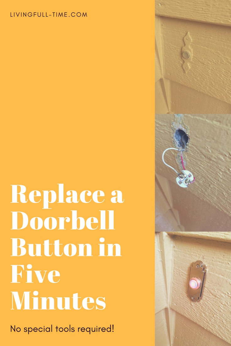 Five Minutes Is All It Takes To Replace A Doorbell Button Living Rewiring Old Step By Directions For How Your